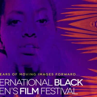 Support the International Black Women's Film Festival (IBWFF)