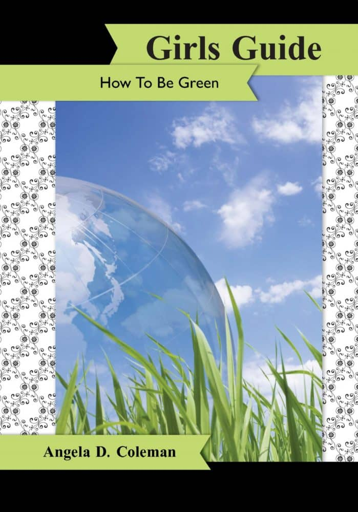 Girls Guide How to Be Green