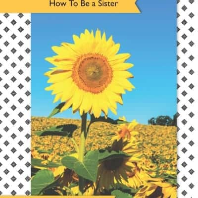 Girls Guide:  How to Be a Sister