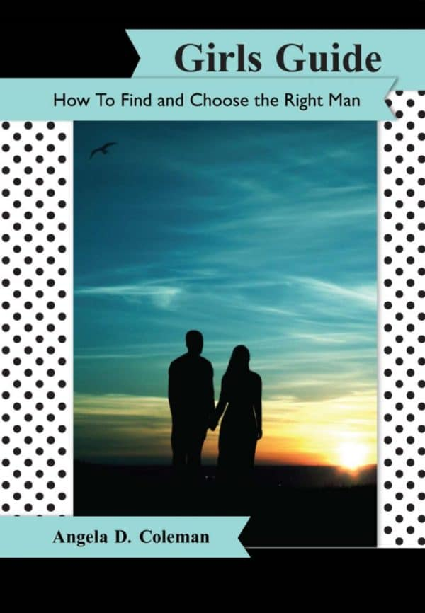 Girls Guide How to Find and Choose the Right Man