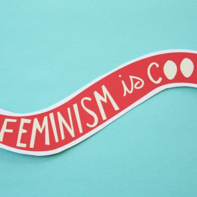 Top 5 Dangers of  Mainstream Feminism