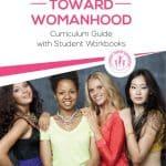 A Journey Toward Womanhood