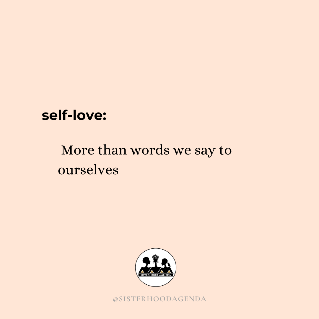 Self-Love is More Than Words